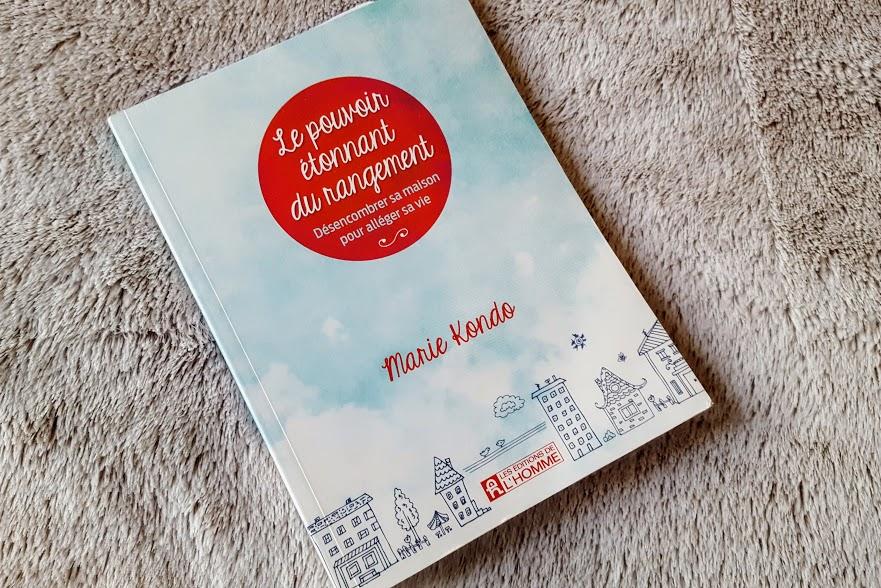 Lectures sur le ménage du printemps - Marie Kondo, Le pouvoir étonnant du rangement
