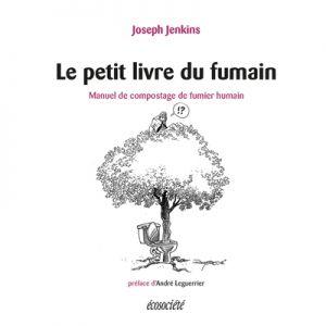 Le petit livre du fumain, Éditions Écosociété