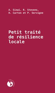 Petit traité de résilience locale, Éditions Écosociété