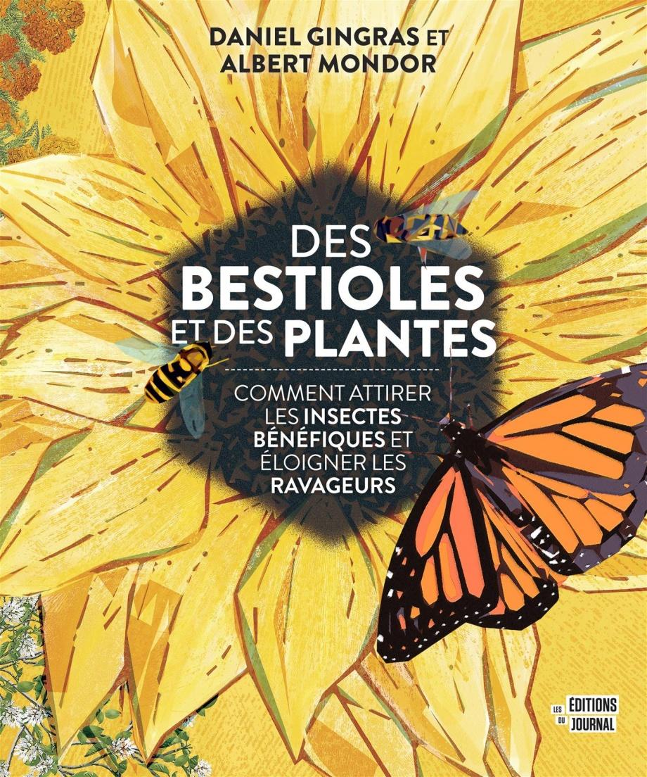 Inspiration de la semaine - Des bestioles et des plantes deDaniel Gingras et Albert Mondor